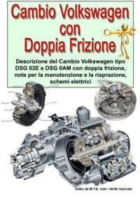 Cambio Volkswagen con doppia frizione