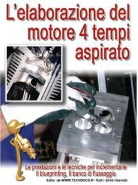 L'elaborazione del motore quattro tempi aspirato