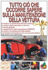 Tutto ciò che occorre sapere sulla manutenzione della vettura