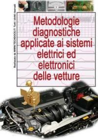 Metodologie diagnostiche applicate ai sistemi elettrici ed elettronici delle vetture