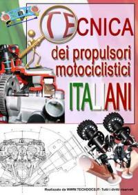 Tecnica dei propulsori motociclistici italiani