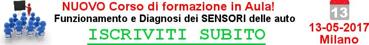 Corso in aula - Funzionamento e diagnosi sensori Auto - Milano 13-05-2017